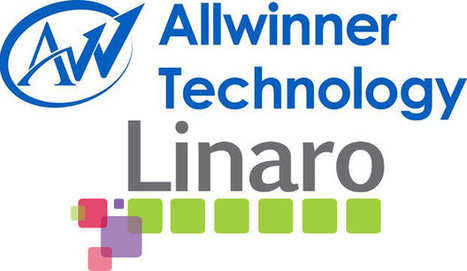 Interview with Allwinner Regarding their Linaro Membership | Embedded Systems News | Scoop.it