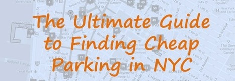 Cheap Parking NYC - Your Guide to Finding Affordable Parking in New York City | nyc nightlife | Scoop.it