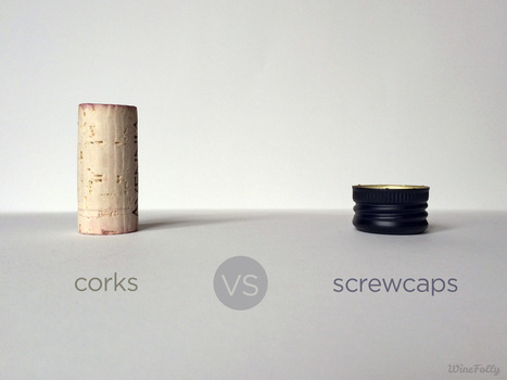 Corks vs Screw Caps: Wine Culture by Wine Folly   Wines and People   Scoop.it