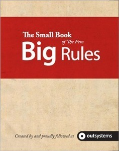 The Small Book of The Few Big Rules | Agile Development with OutSystems® Platform | Scoop.it