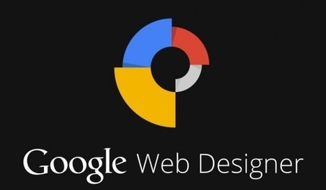 Google Web Designer, para programar web en Windows, Linux y Mac   PENSANDO Y EDUCANDO EN TIC   Scoop.it
