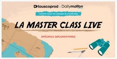 La Master Class Live Spécial documentaire #mctcp | Webdoc - Outils & création | Scoop.it
