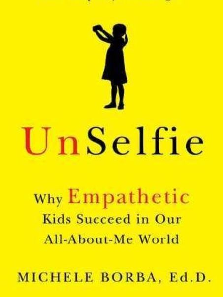 "Teach your child to be empathetic in our ""selfie"" world 