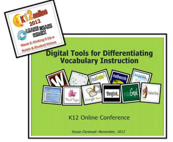 Cool Tools for 21st Century Learners: Digital Tools for Differentiating Vocabulary: K12Online | Literacy Using Web 2.0 | Scoop.it