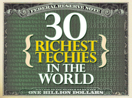 30 richest techies in the world | Entrepreneurship, Innovation | Scoop.it