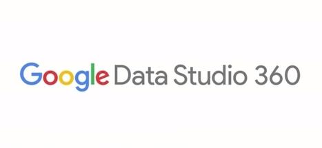 Google Data Studio est disponible en France - Blog du Modérateur | playtheworld | Scoop.it