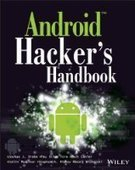 Android Hacker's Handbook - PDF Free Download - Fox eBook | Mobile Security | Scoop.it