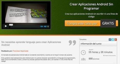 Curso gratis para aprender a programar aplicaciones Android con App Inventor | Uso inteligente de las herramientas TIC | Scoop.it