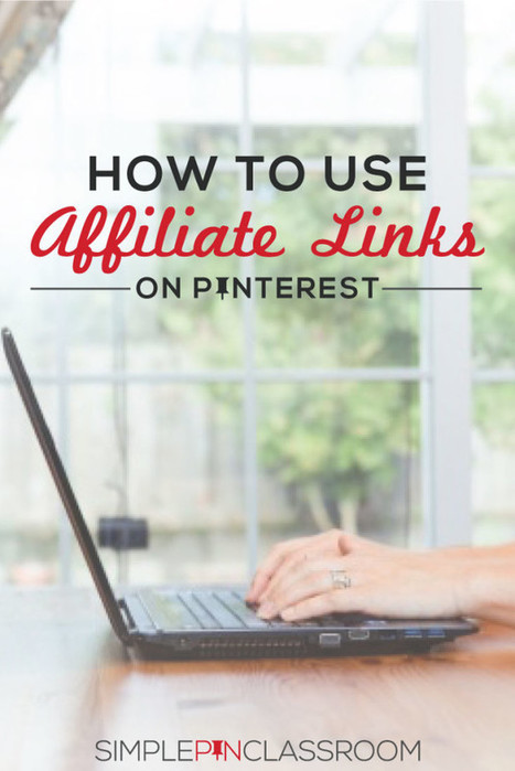 How to Use Affiliate Links on Pinterest | Pinterest | Scoop.it