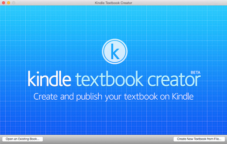 Amazon delivers Kindle Textbook Creator for Mac beta | Teaching and Learning English through Technology | Scoop.it