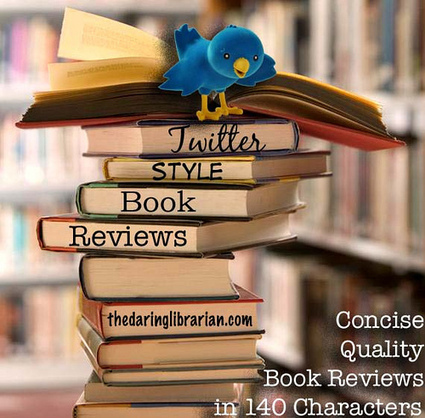 Twitter Style Book Review Lesson   The Daring Librarian   New-Tech Librarian   Scoop.it