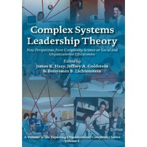 Amazon.co.jp: Complex Systems Leadership Theory: New Perspectives from Complexity Science on Social and Organizational Effectiveness (Exploring Organizational Complexity): James K. Hazy, Jeffrey A.... | The 21st Century | Scoop.it