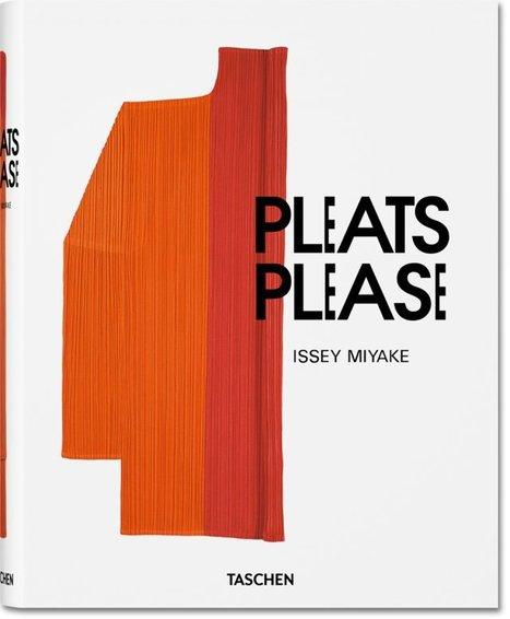Pleats Please Issey Miyake I TASCHEN | Nouveautés Arts Appliqués | Scoop.it
