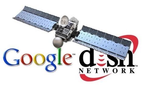 Google pourrait se rapprocher de l'opérateur Dish | Inside Google | Scoop.it