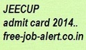 JEECUP admit card Download 2014 www.jeecup.org Hall ticket download | FREEJOBALERT | Scoop.it