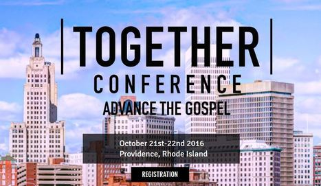 RHODE ISLAND: Together Conference - Oct. 21-22, 2016 | CityReaching | Scoop.it