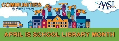 School Library Month Video Contest | American Association of School Librarians (AASL) | Bookmarks--Ideas for Learning and Libraries @ CPL | Scoop.it