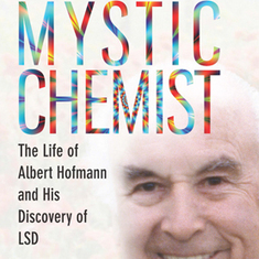 Turn On, Tune In, Drop Out--and Accidentally Discover LSD [Excerpt]: Scientific American | Biocurious | Scoop.it