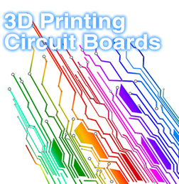 Nanotech Printing: 3D Printing Circuit Boards | Future Technology - 3D Printing | Scoop.it