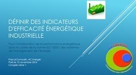 DÉFINIR DES INDICATEURS  D'EFFICACITÉ ÉNERGÉTIQUE (Présentation) | e-University | Performance énergétique : Efficacité et utilisation rationnelle de l'énergie | Scoop.it
