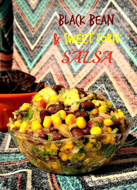 Black Bean and Sweet Corn Salsa | Recipes | Scoop.it