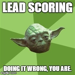 7 Ways You Are Doing Lead Scoring Wrong | Digital Marketing | Scoop.it