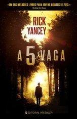 Passatempo de Aniversário #2 - A 5.ª Vaga, de Rick Yancey - Estante de Livros   Ficção científica literária   Scoop.it