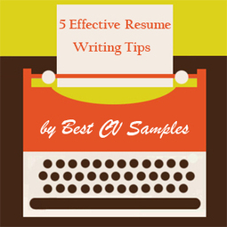 5 Effective Resume Writing Tips | Best CV Samples | Scoop.it
