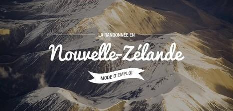 La randonnée en Nouvelle-Zélande : mode d'emploi - PVTistes.net | NZ | Scoop.it