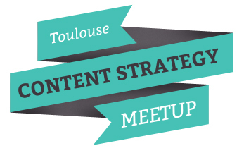 Content Strategy Meetup Toulouse (17 octobre 2013) - La Mêlée du Numérique | Wine, Life & Geek - entre Bordeaux & Toulouse | Scoop.it