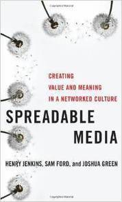 """Spreadable Media"" — How its Relevant to Education 