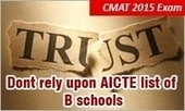 CMAT 2015 Result: Dont rely upon AICTE list of B schools; Regulator making false claim | MBA Universe | Scoop.it