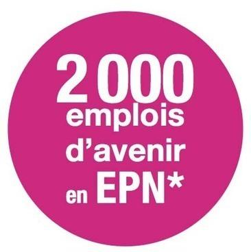 NetPublic » Dispositif Emplois d'Avenir en EPN | Emplois d'avenir | Scoop.it