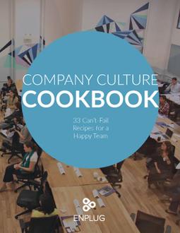 Company Culture Cookbook | Enplug | Internal Communications Tools | Scoop.it