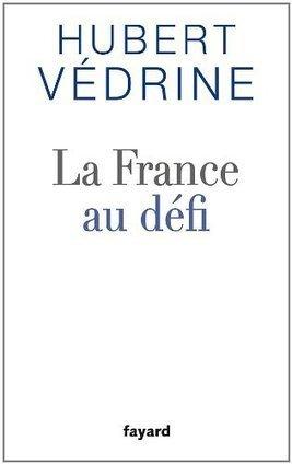 La France au défi - La Cliothèque | Géographie : les dernières nouvelles de la toile. | Scoop.it
