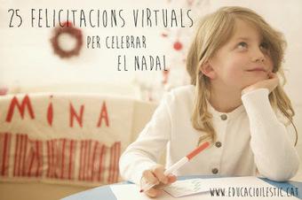 25 felicitacions virtuals per celebrar el Nadal | Posts d'Educació i les TIC | Scoop.it
