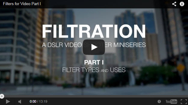 Filters for Video Part I: Filter Types and Uses