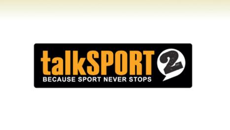 Date announced for the launch of talkSPORT 2 | SportonRadio | Scoop.it