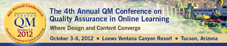 QM 4th Annual Conference 2012 | Quality Matters Program | Quality assurance of eLearning | Scoop.it