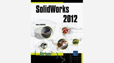 Livre SolidWorks 2012  | 3D Library | Scoop.it