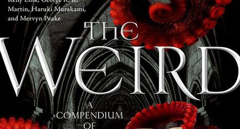 Weird as F@#K Horror | Gothic Literature | Scoop.it
