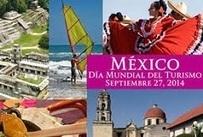 La OMT selecciona a México como anfitrión del Día Mundial del Turismo | Customers in Travel Industry and Destinations | Scoop.it