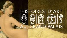«Histoires d'art au Grand Palais», un nouveau cycle de conférences | Connaissance des Arts | Kiosque du monde : A la une | Scoop.it