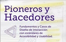 Videojuegos Accesibles: Libro gratuito: Fundamentos y Casos de Diseño de Interacción con estándares de Accesibilidad y Usabilidad | Redes sociales y aprendizaje digital. | Scoop.it
