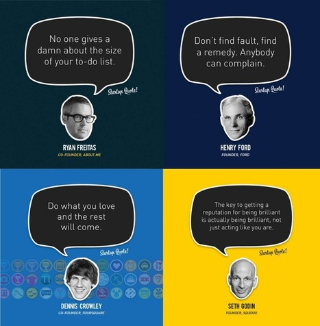 4 KILLER STARTUP QUOTES AND ADVICE FROM SUCCESSFUL FOUNDERS | Life is beautiful | Scoop.it