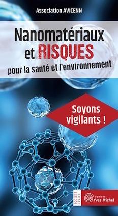 [Livre] Attention, dissémination de nanomatériaux! Association Avicenn | Toxique, soyons vigilant ! | Scoop.it