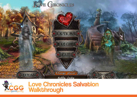 Love Chronicles: Salvation Walkthrough: From CasualGameGuides.com | Casual Game Walkthroughs | Scoop.it