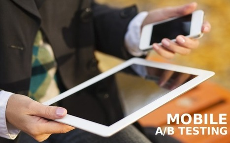 Mobile A/B Testing – The 4 Common Mistakes to Avoid for Developers   iPad App Development   Scoop.it