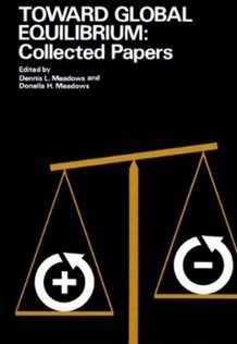 Livre : « Vers un équilibre global, de la Dynamique des Déchets » par Dennis Meadows | Economie Responsable et Consommation Collaborative | Scoop.it