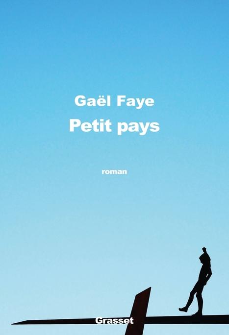 Rentrée littéraire 2016 : Gaël Faye. Petit pays | opoto | Scoop.it